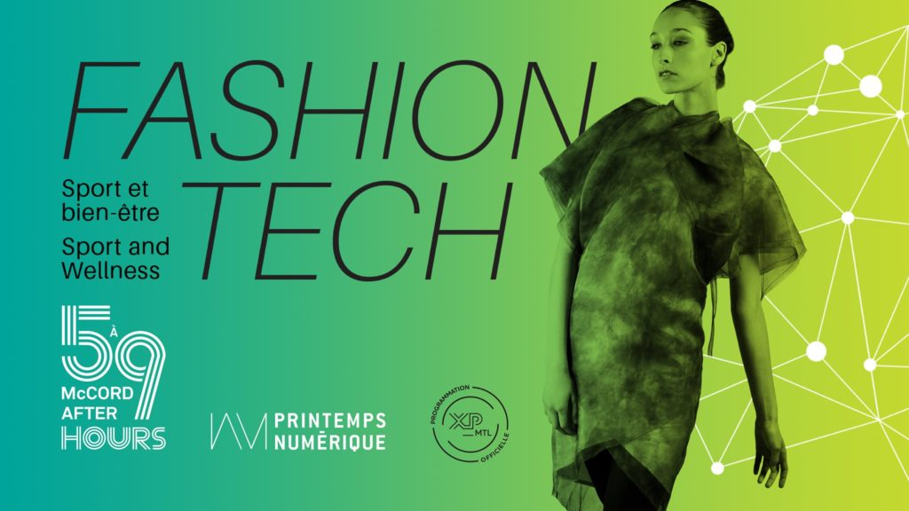 Fashion Tech - Printemps numérique - Musée McCord